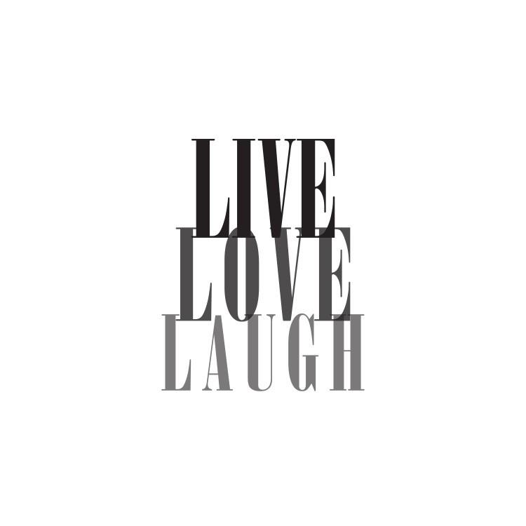 Live,Love,Laugh, Φράσεις, Ρολοκουρτίνες