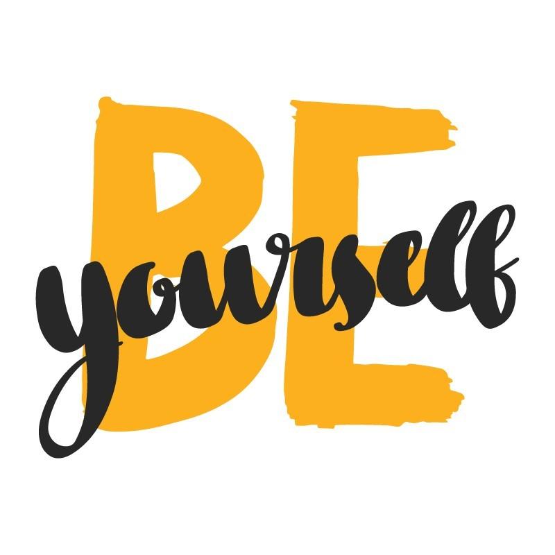 Be Yourself, Φράσεις, Αυτοκόλλητα τοίχου