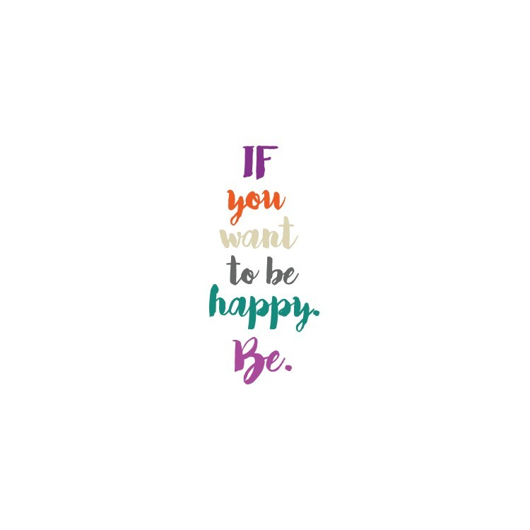 Be Happy, Φράσεις, Αυτοκόλλητα τοίχου