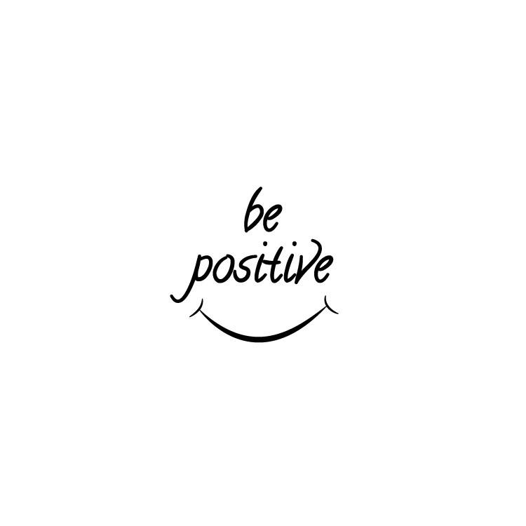 Be positive, Φράσεις, Αυτοκόλλητα τοίχου