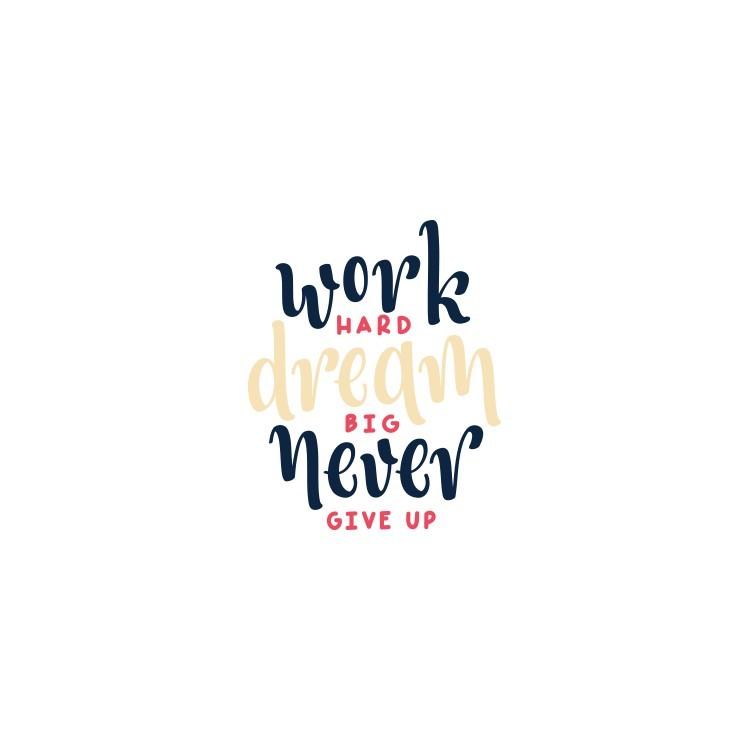 Work Hard, Φράσεις, Αυτοκόλλητα τοίχου
