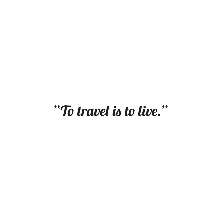 Travel, Φράσεις, Αυτοκόλλητα τοίχου