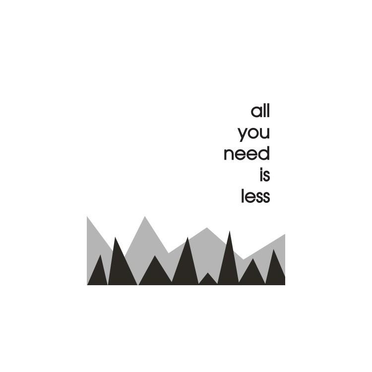 All you need is less, Φράσεις, Ταπετσαρίες Τοίχου