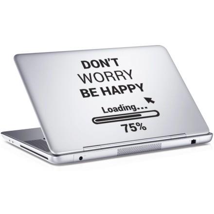 Do not worry be happy