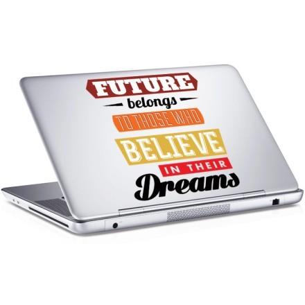 Future belongs...
