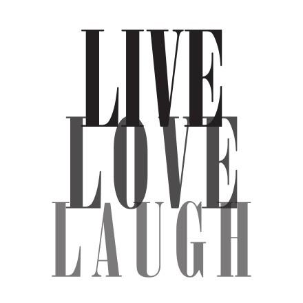 Live,Love,Laugh