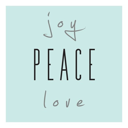 Joy, Love, Piece