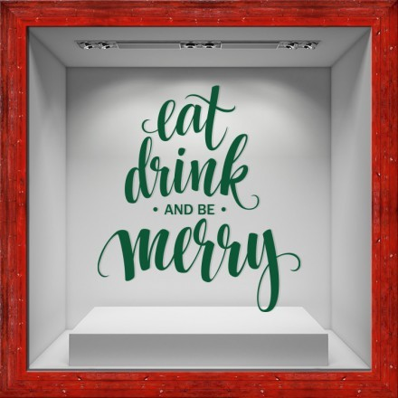 Eat Drink and Merry
