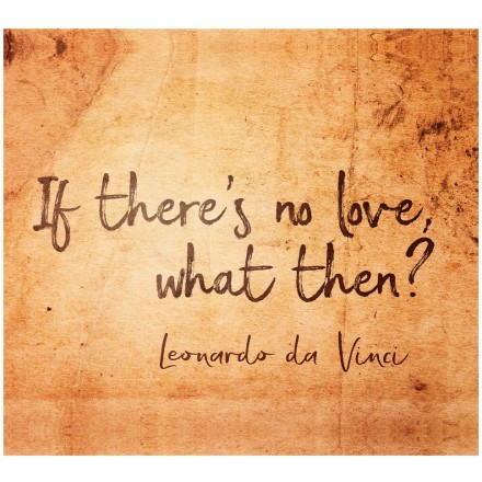 If there's no love, what then?