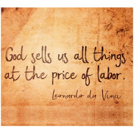 God sells us all things at the price of labor