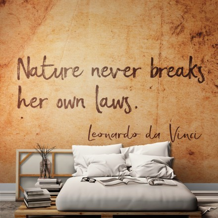Nature never breaks her own laws