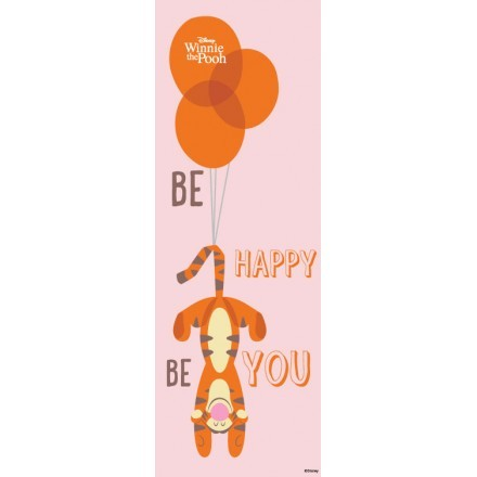 Be happy be you, Winnie the Pooh