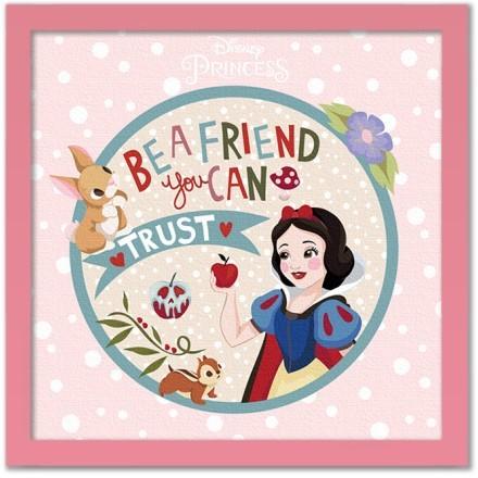 Be a friend you can trust, Princess!!