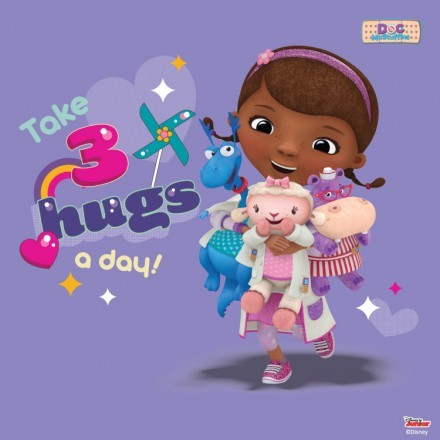 Take 3 hugs a day, Doc McStuffins