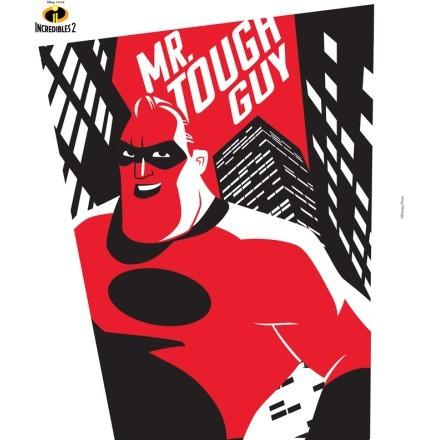 Mr Tough Guy, Incredibles!!