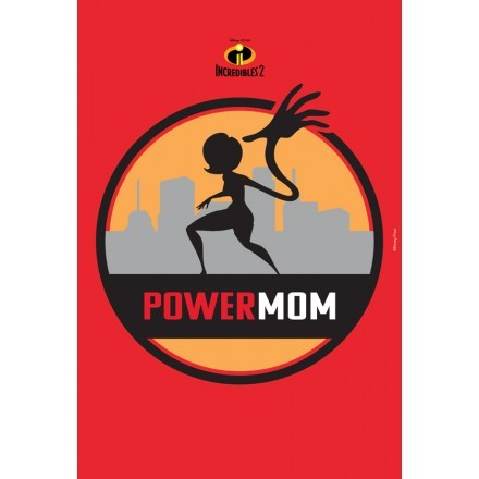 Power Mom, The Incredibles!!!