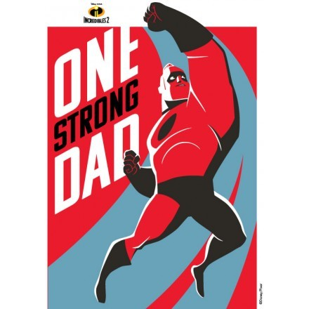 One Strong Dad, The Incredibles!