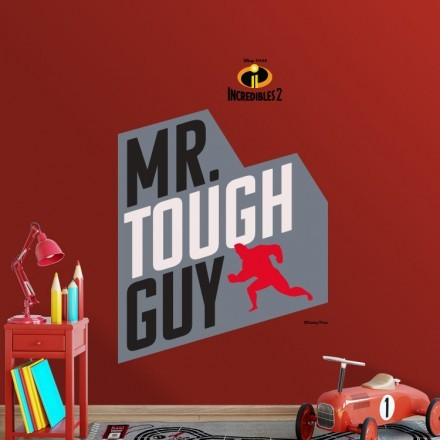 Mr Tough Guy, Incredibles!