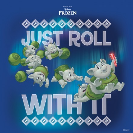 Just roll with it, Frozen