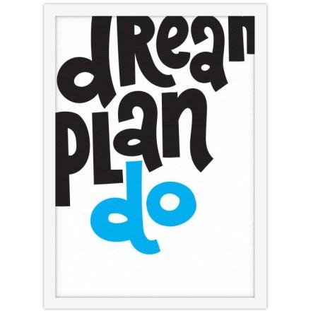 Ονειρέψου, προγραμμάτισε, κάνε