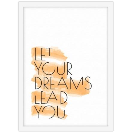 Άσε τα όνειρα σου να σε οδηγήσουν