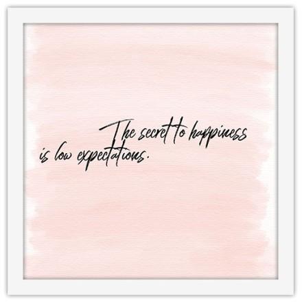 Το μυστικό της ευτυχίας είναι μικρές προσδοκίες