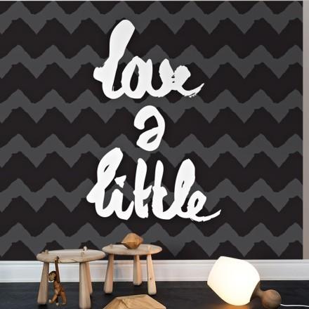 Love a little