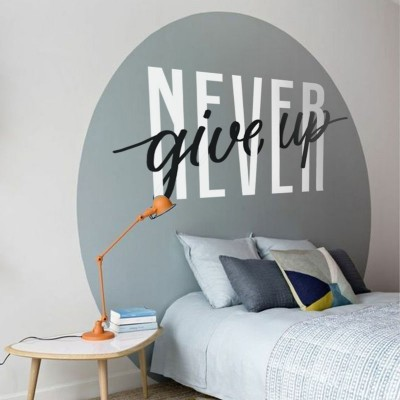 Never Give Up, Φράσεις, Αυτοκόλλητα τοίχου