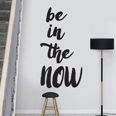 Be in the now, Φράσεις, Αυτοκόλλητα τοίχου