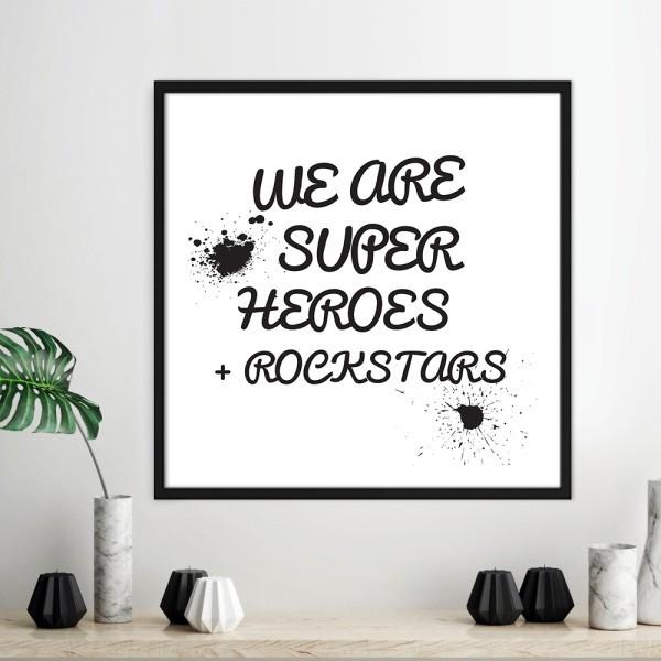 Είμαστε σούπερ ήρωες ροκ σταρ