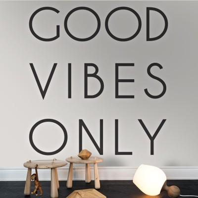 Good vibes only, Φράσεις, Ταπετσαρίες Τοίχου