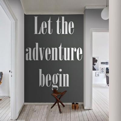 Let the adventure begin, Φράσεις, Ταπετσαρίες Τοίχου