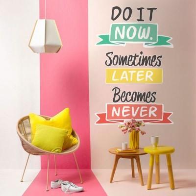 Do it now Φράσεις Αυτοκόλλητα τοίχου 70 x 104 εκ.