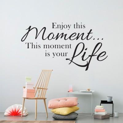 Enjoy this moment Φράσεις Αυτοκόλλητα τοίχου 39 x 70 cm